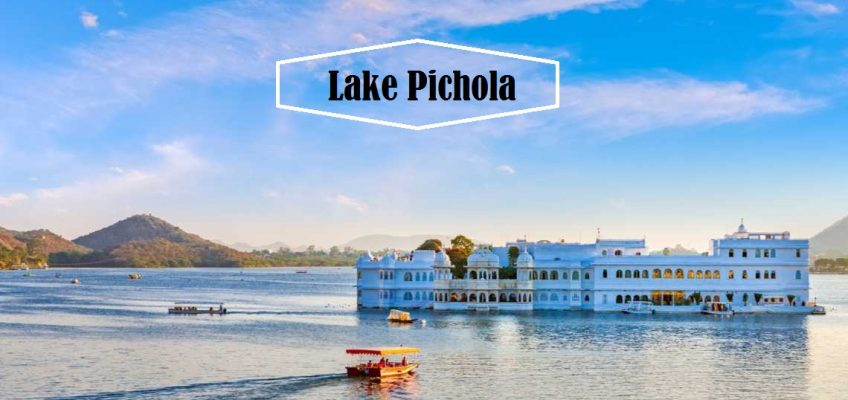 5 Reasons to visit Lake Pichola